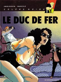 Colère Noire - Numérique T2 : Le Duc de Fer