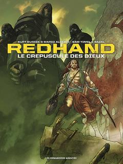 Redhand : Le Crépuscule des dieux - édition avec coffret
