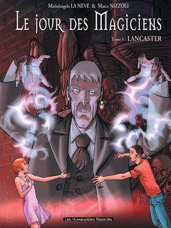 Le Jour des magiciens - Numérique T3 : Lancaster