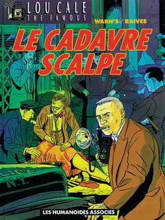 Lou Cale - Numérique T2 : Le Cadavre scalpé