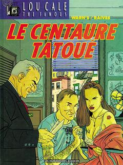 Lou Cale - Numérique T5 : Le Centaure tatoué