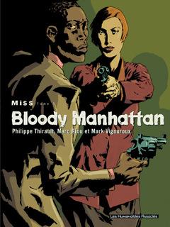 Miss - Numérique T1 : Bloody Manhattan