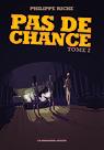 PasDeChance-Cover-T2_nouveaute
