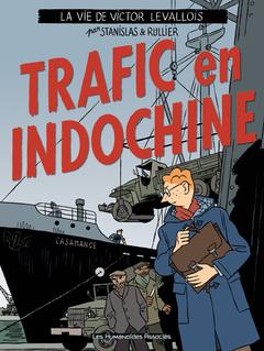 Victor Levallois - Numérique T1 : Trafic en Indochine