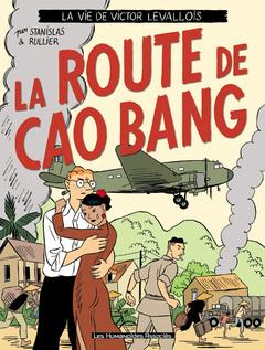 Victor Levallois - Numérique T2 : La route de Cao Bang