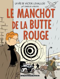 Victor Levallois - Numérique T3 : Le Manchot de la Butte Rouge