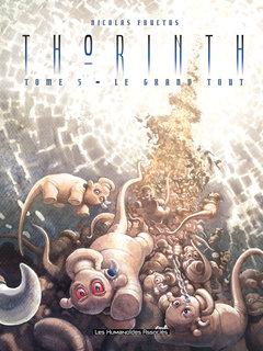 Thorinth - Numérique T5 : Le Grand tout