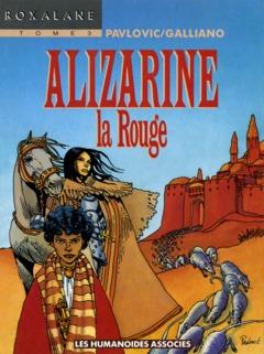 Roxalane - Numérique T3 : Alizarine la rouge