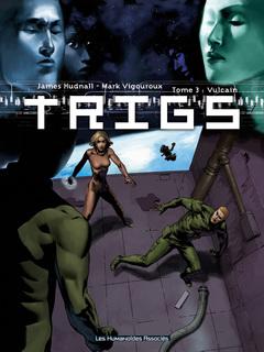 Trigs - Numérique T3 : Vulcain