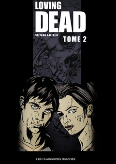Loving Dead - Numérique T2