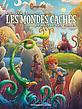 Mondes_Caches_T3_Couv_47991_aparaitre