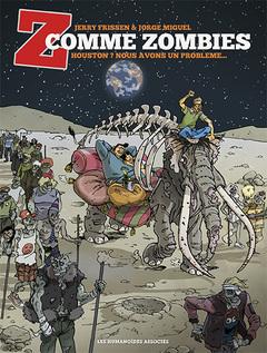 Z comme Zombies - Numérique T1 : Houston ? Nous avons un problème...