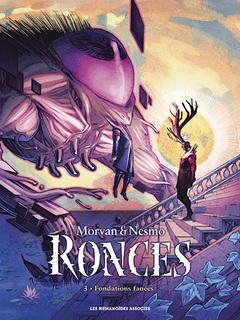 Ronces - Numérique T3 : Fondations fanées