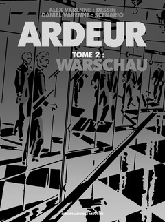 Ardeur - Numérique T2 : Warschau
