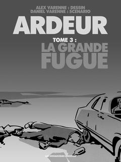 Ardeur - Numérique T3 : La Grande Fugue