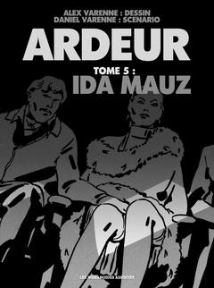 Ardeur - Numérique T5 : Ida Mauz