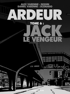 Ardeur - Numérique T6 : Jack le vengeur