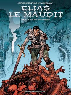 Elias le maudit - Numérique T1 : Le Jeu des corps célestes