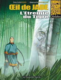 L'Oeil de Jade - Numérique T2 : L'étreinte du Tigre