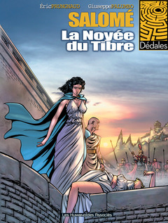 Salomé - Numérique T1 : La Noyée du Tibre