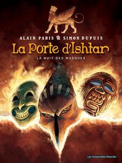 La Porte d'Ishtar - Numérique T1 : La Nuit des masques