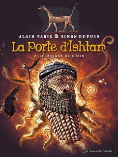 La Porte d'Ishtar - Numérique T2 : Le Masque de chair