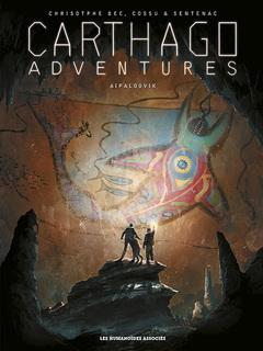 Carthago Adventures - Numérique T3 : Aipaloovik