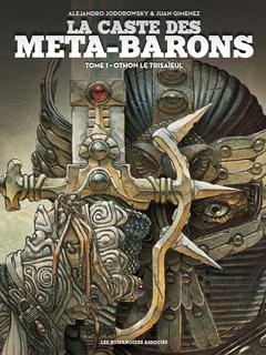 La Caste des Méta-Barons T1 : Othon le Trisaïeul