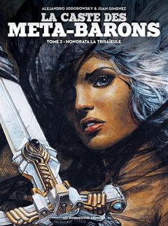 La Caste des Méta-Barons T2 : Honorata la Trisaïeule
