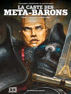 La Caste des Méta-Barons T7 : Aghora le Père-mère