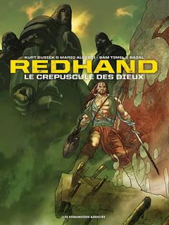 Redhand : Le Crépuscule des dieux