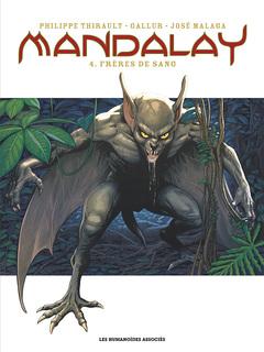 Mandalay - Numérique T4 : Frères de sang