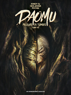 Daomu - Pilleurs de tombes T1