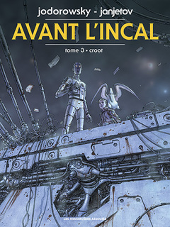 Avant l'Incal T3 : Croot