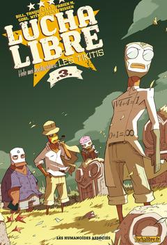 Lucha Libre - Numérique T3 : Hele Mei Kookiwakiwa