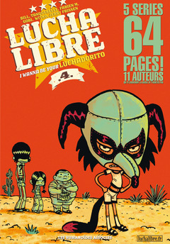 Lucha Libre - Numérique T4 : I wanna be your luchadorito