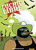Lucha Libre - Numérique T6 : Traité de savoir-vivre
