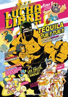 Lucha Libre - Numérique T11 : Plus vite, Tequila tue ! Tue !