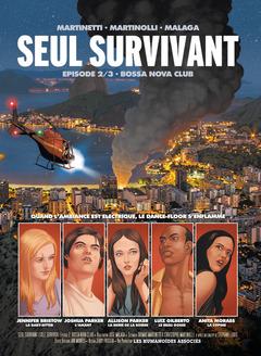 Seul survivant - Numérique T2 : Bossa Nova Club