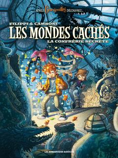 Les Mondes cachés - Numérique T2 : La Confrérie secrète