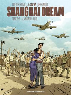 Shanghai Dream T2 : A la mémoire d'Illo