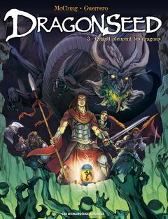 Dragonseed - Numérique T3 : Quand pleurent les dragons