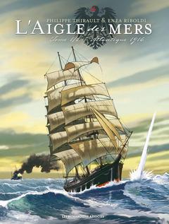 L'Aigle des mers - Numérique T1 : Atlantique 1916