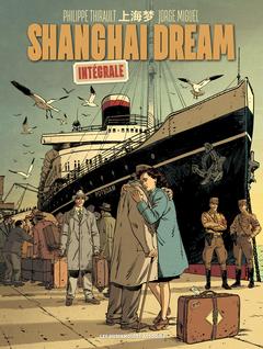 Shanghai Dream - Intégrale