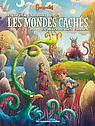 MONDES_CACHES_T3_ID37434_0_48390_nouveaute