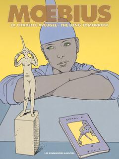 Mœbius Œuvres - Diptyque : The Long Tomorrow et La Citadelle aveugle