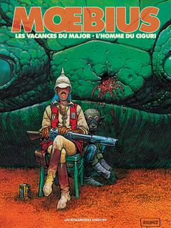 Mœbius Œuvres - Diptyque : Les Vacances du major et L'Homme du Ciguri