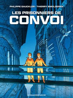 Convoi - Numérique T2 : Les Prisonniers de Convoi