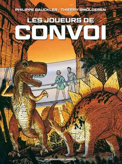 Convoi - Numérique T3 : Les Joueurs de Convoi