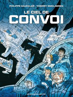 Convoi - Numérique T4 : Le Ciel de Convoi